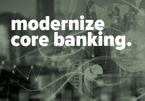 modernize core banking paper