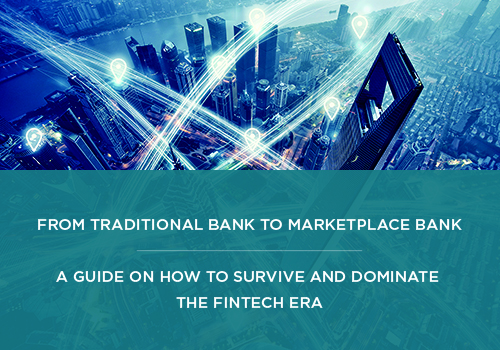 From Traditional Bank to Marketplace Bank White Paper